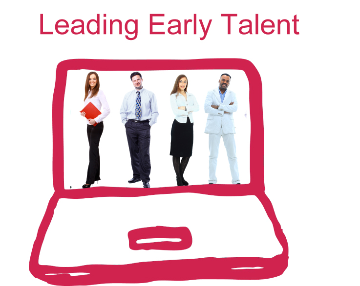 Leading Early Talent, Building a Next Generation Team