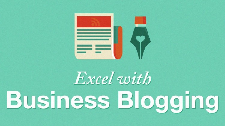 Excel with Business Blogging