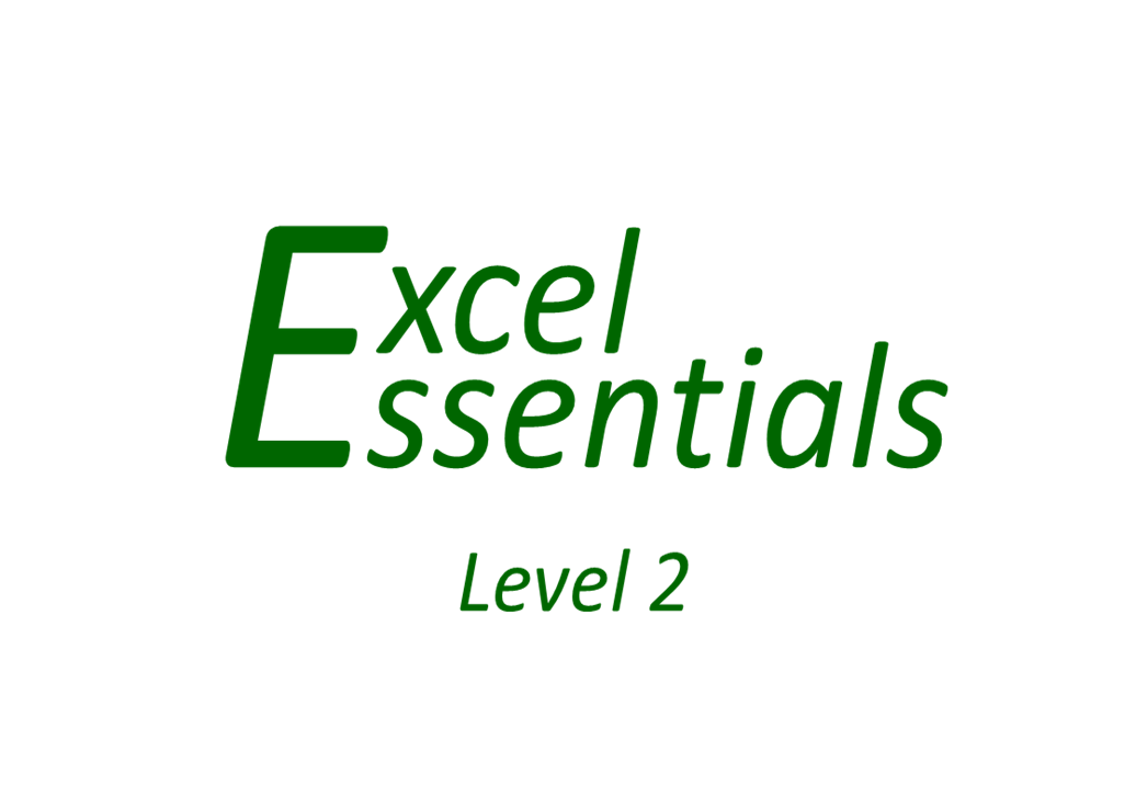 Excel Essentials - Level 2
