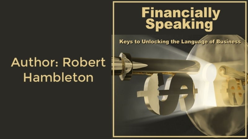 Financially Speaking - Keys to Unlocking the Language of Business