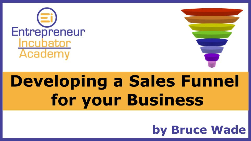 Developing a Sales Funnel for your Business