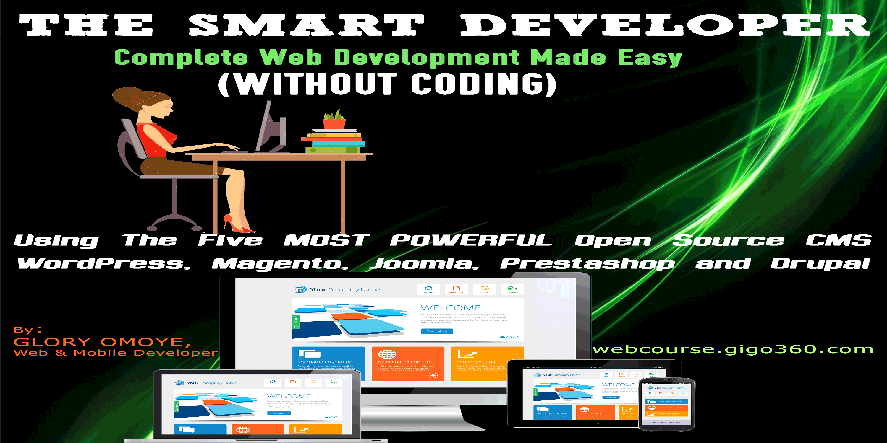 WordPress, Magento, Joomla & Drupal Websites Design and Development Course 2018