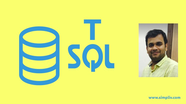 T-SQL Training using Real World Scenarios:Tricks of the Trade | Simpliv