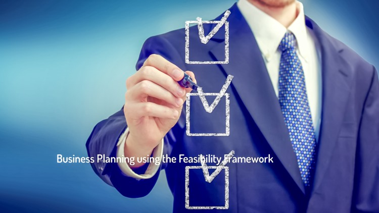 Business basics with Joe Houghton - The Feasibility Framework