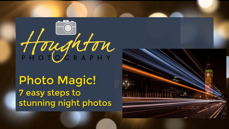 Photo Magic! 7 Easy Tips for You to Get Superb Night Photos