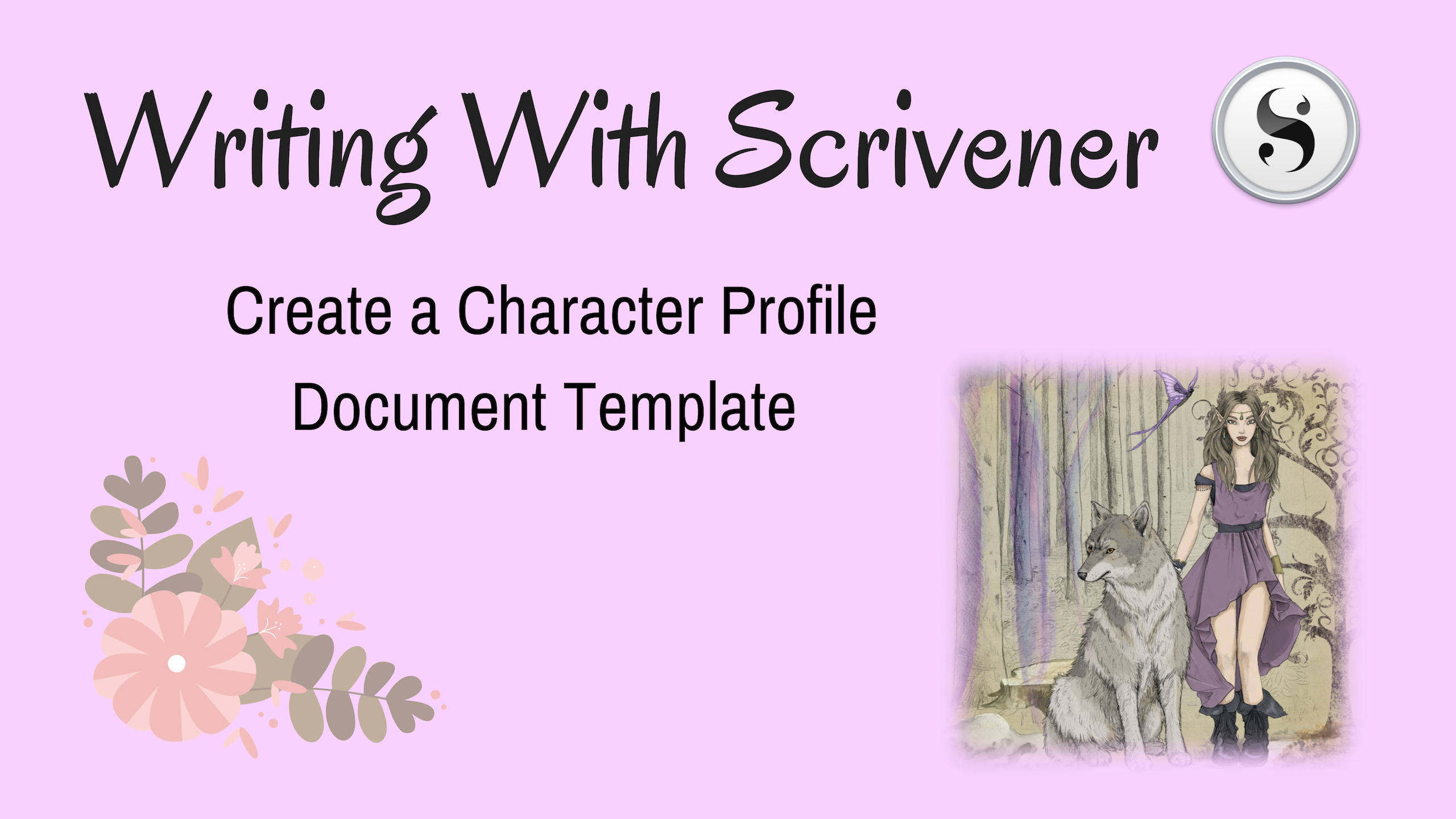 Writing with Scrivener 3: Character Workshop #1