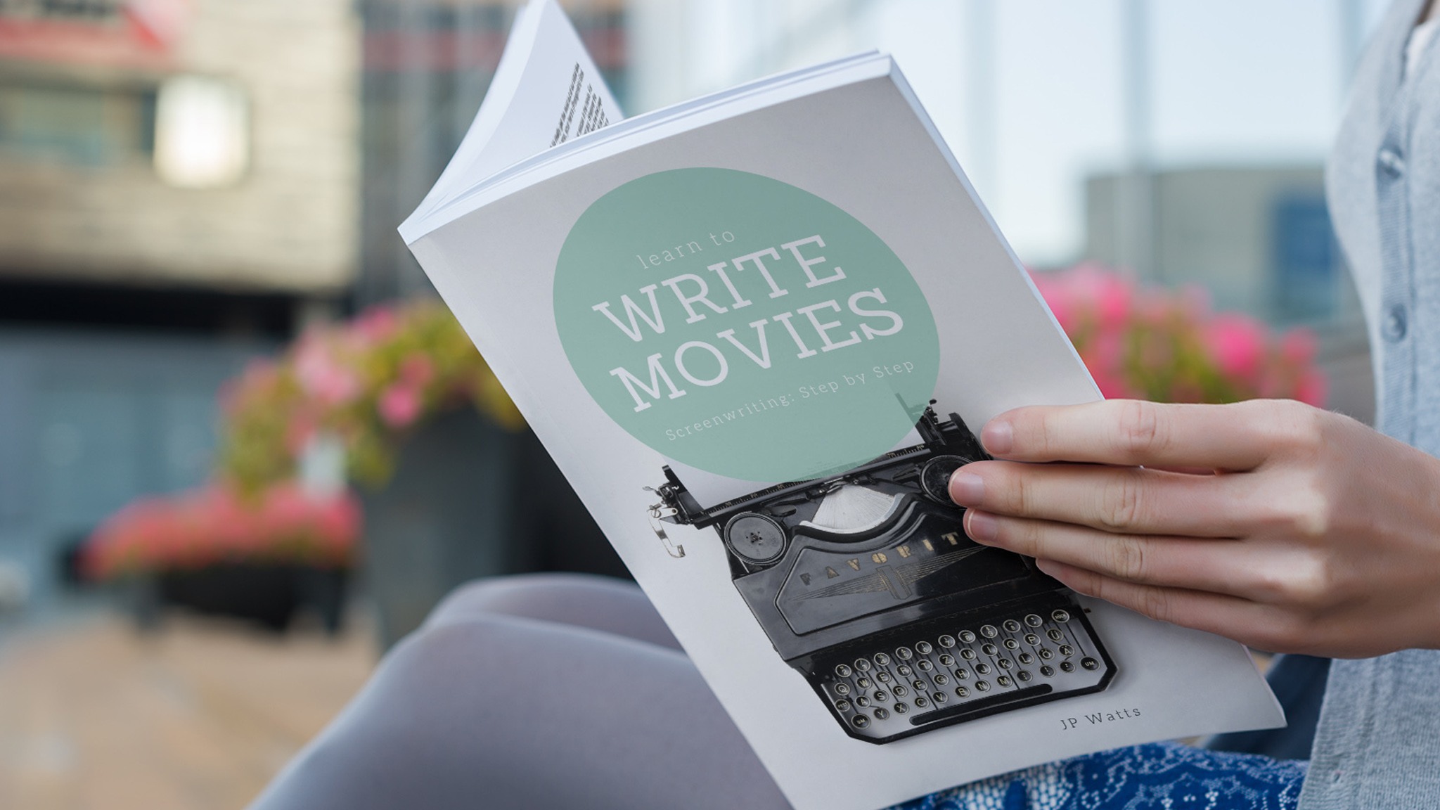 Learn to Write Movies: Screenwriting from start to finish