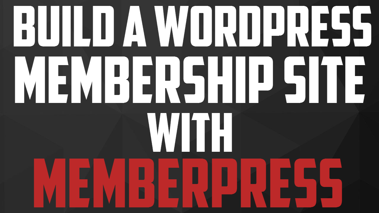 How To Build a Wordpress Membership Site With Memberpress