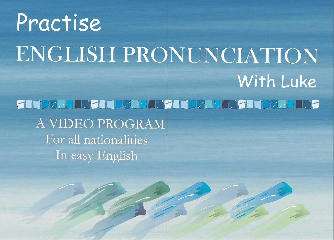 Practise English Pronunciation with Luke