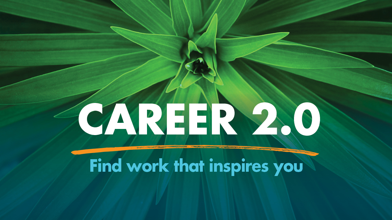 Career 2.0: Find work that inspires you