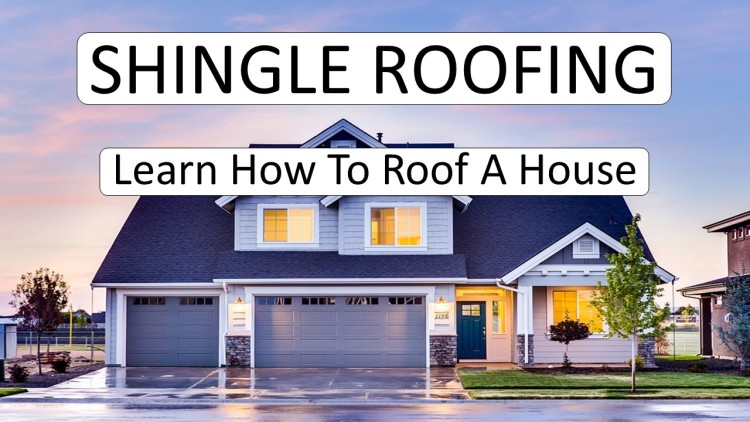 How To Shingle Roof A House