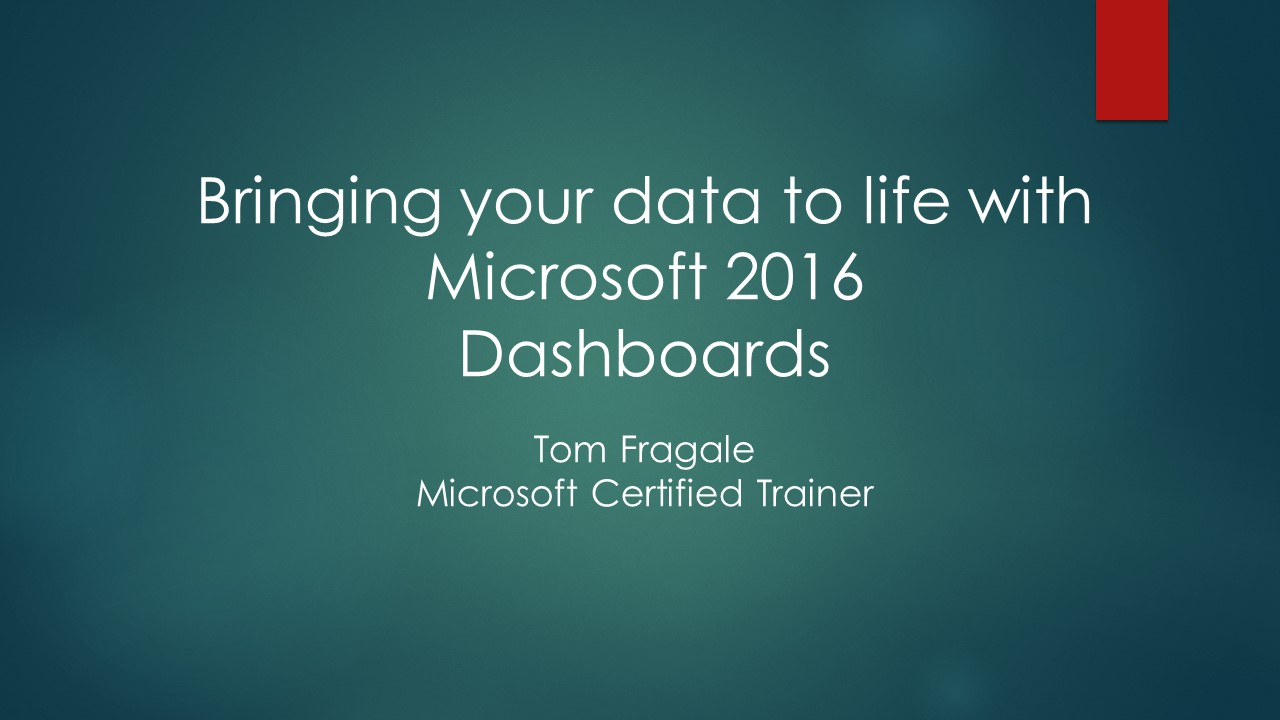Bringing your Data to Life with Excel 2016 Dashboards