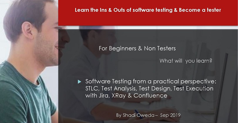 Learn the Ins & Outs of software testing & Become a tester - SW Testing from a practical perspective