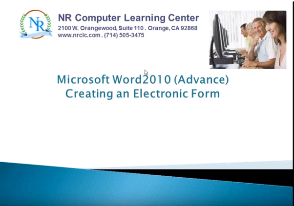 Microsoft Word 2010 Advanced - Learn to Create an Electronic Form Within An Hour