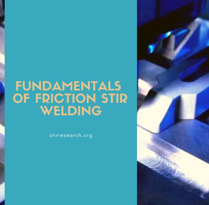 Fundamentals of Friction Stir Welding