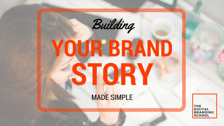 Building Your Brand Story