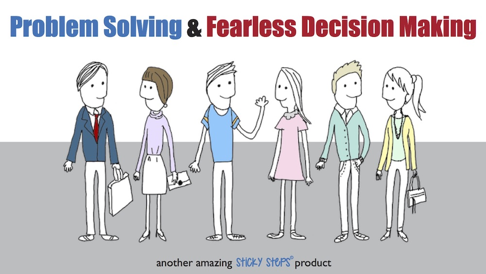 Problem-Solving and Fearless Decision-Making