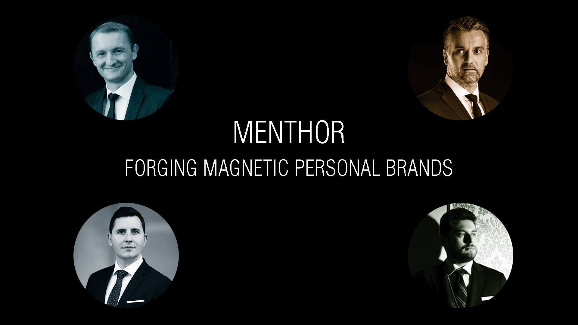 Menthor - Forging You into a Magnetic Personal Brand
