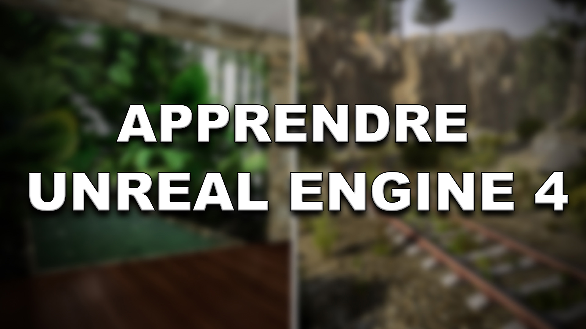 Apprendre l'Unreal Engine 4