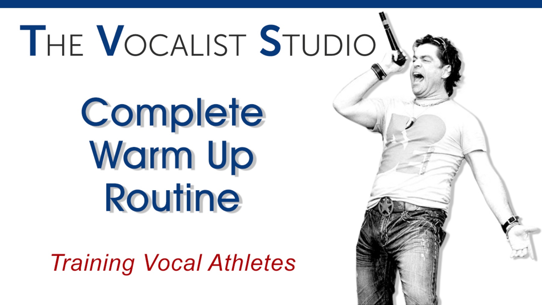 VOCAL WARM UPS: Your Complete Vocal Warm Up Program
