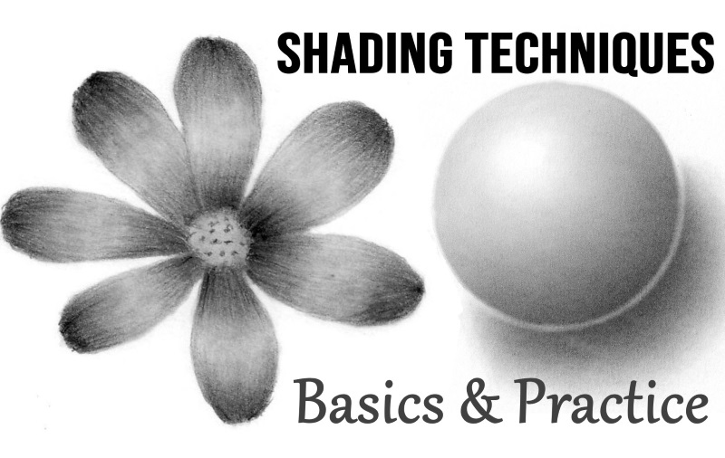 Shading Techniques: Basics & Practice - How to Draw and Shade with Realism