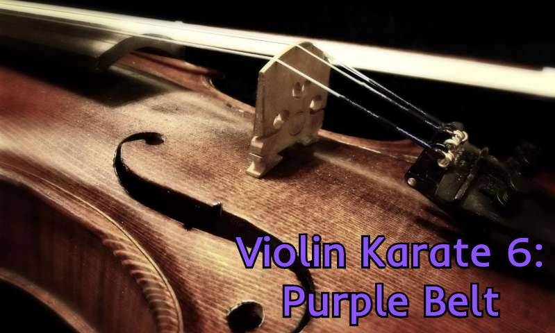 Violin Karate 6: Purple Belt