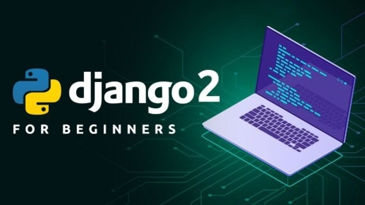 Django 2: Build & Deploy Fully Featured Web Application