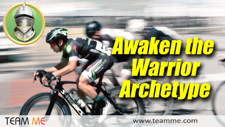 Team Me - Awaken the Warrior Archetype