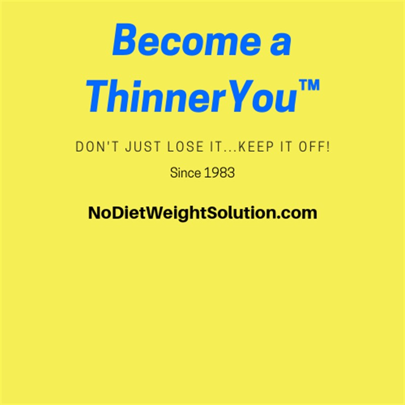 7 Weeks to a ThinnerYou™ with the Successful No Diet Weight Solution® Program