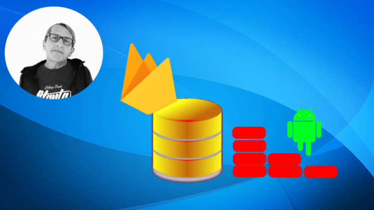 Firebase Realtime Database for Android Apps
