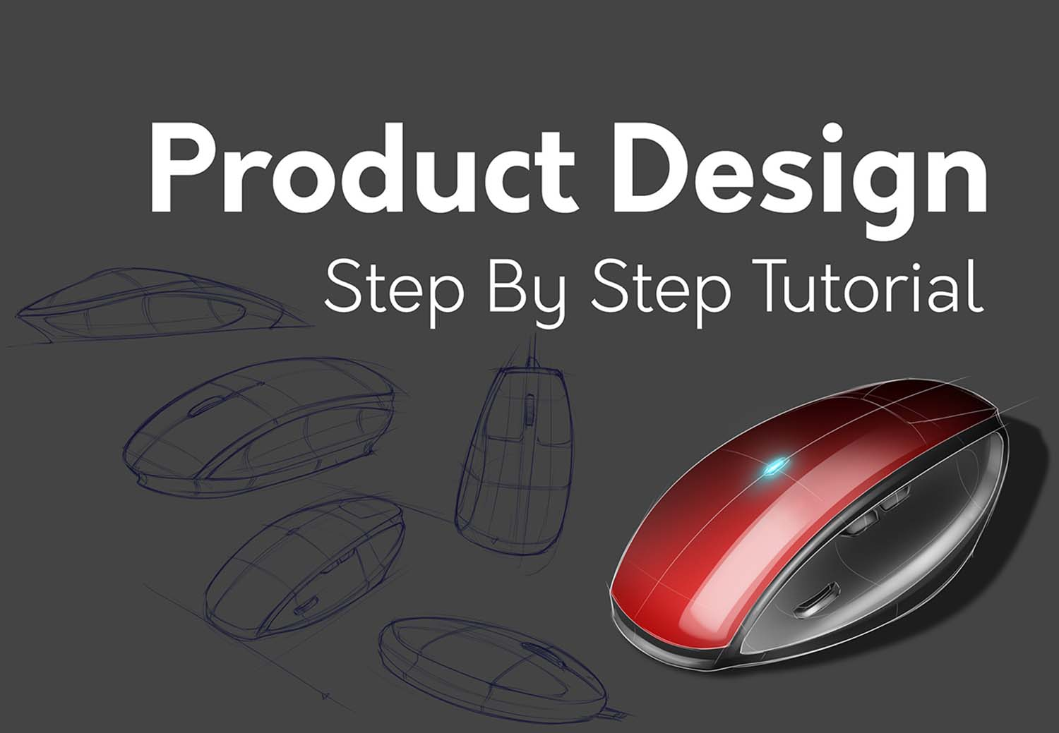 Product Design: Sketching and Photoshop Rendering Tutorial