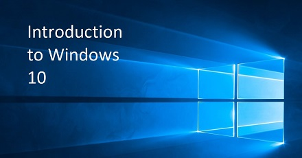 Introduction to Windows 10