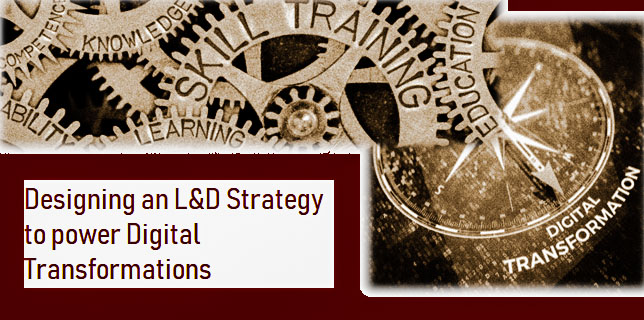 Designing an L&D Strategy to power Digital Transformations