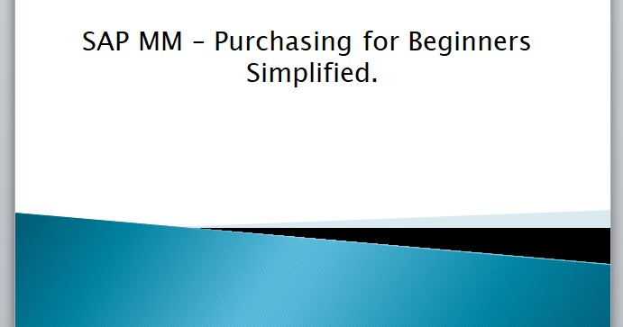 SAP MM Software Procurement: Purchase Simplified for Beginners