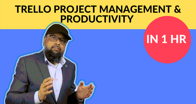 Learn Trello Project Management And Productivity In 1 Hr