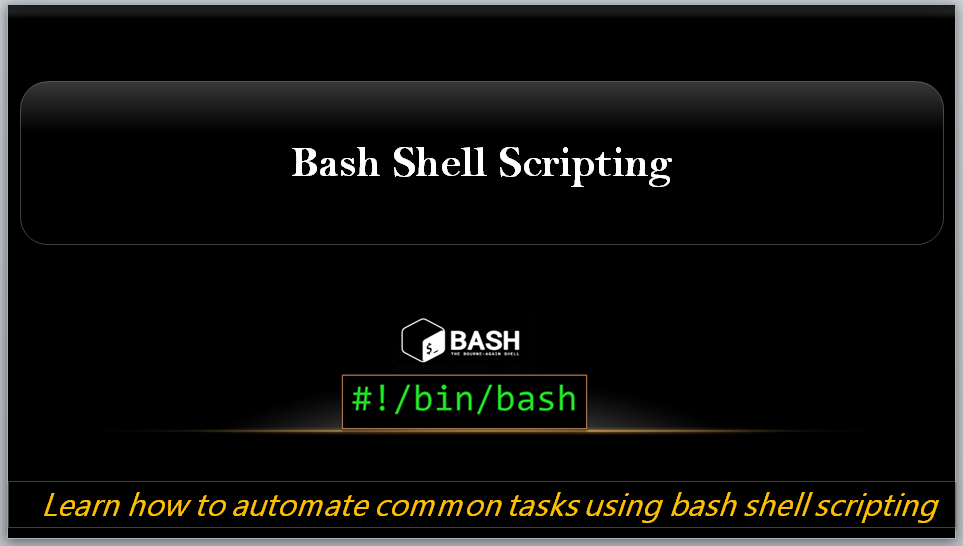 Automation with Bash Shell Scripting
