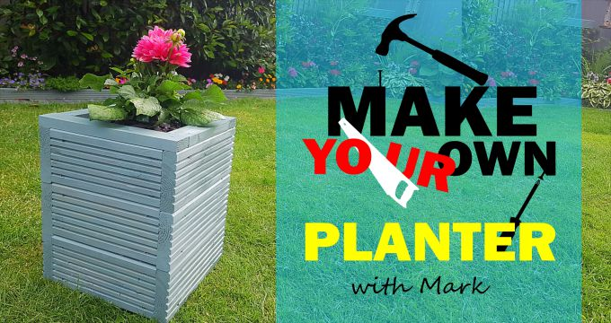 Make Your Own Planter with Mark | Woodworking for Beginners