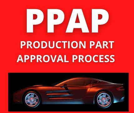 PPAP-Production Part Approval Process -AIAG 4th Edition