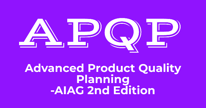 APQP-Advanced Product Quality Planning