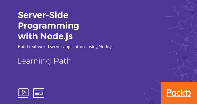 Learning Path: Server-Side Programming with Node.js