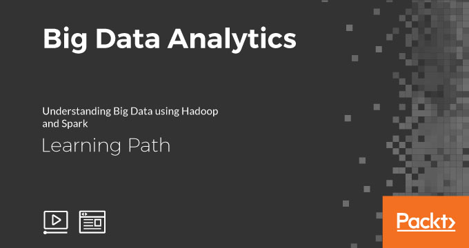 Learning Path: Big Data Analytics
