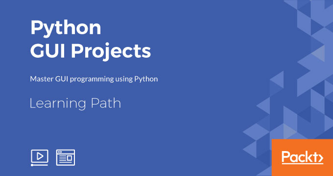 Learning Path: Python GUI Projects