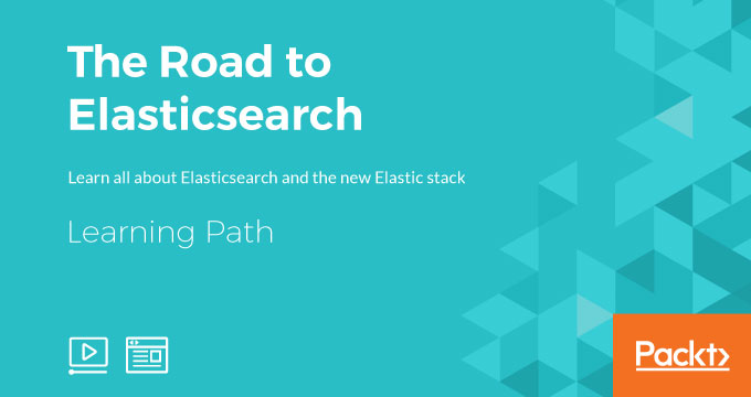 Learning Path: The Road to Elasticsearch