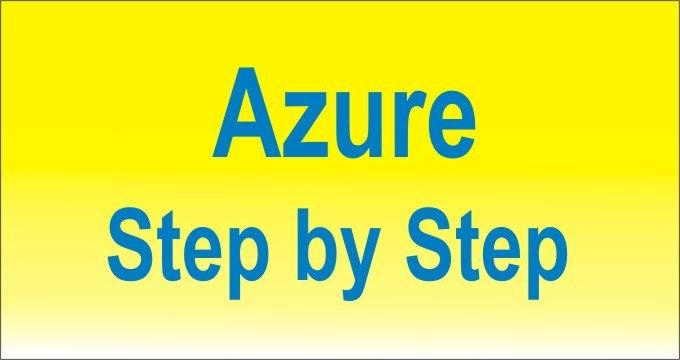 Azure Step by Step