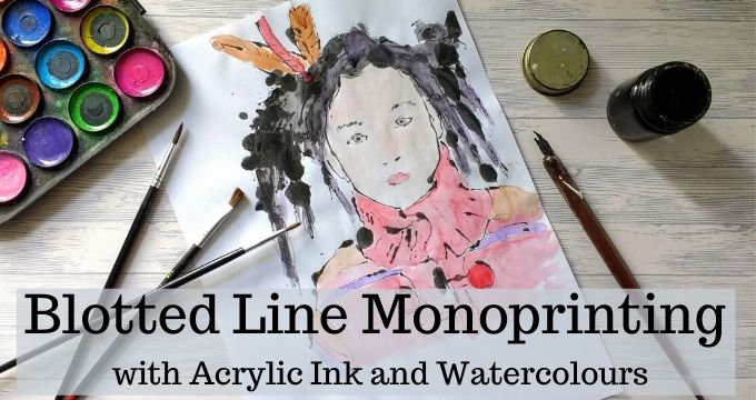 Blotted Line Monoprinting with Acrylic Ink and Watercolours