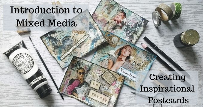 Introduction to Mixed Media - Mixed Media Postcards