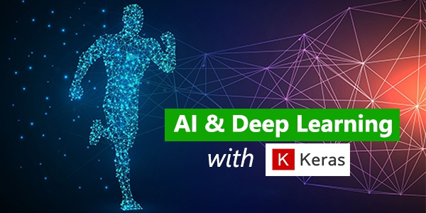 AI & Deep Learning with Keras