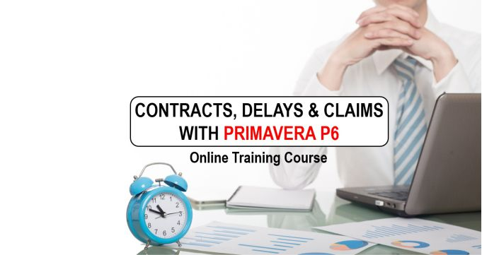 Contract, Delays and Claims with Primavera P6