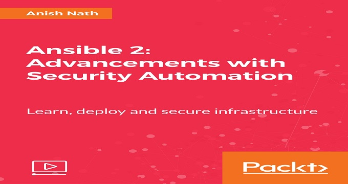 Ansible 2: Advancements with Security Automation