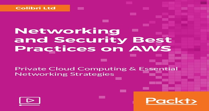 Networking and Security Best Practices on AWS